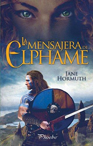 La mensajera de Elphame de [Hormuth, Jane]