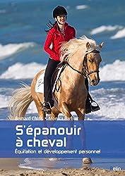 S'épanouir à cheval - Equitation et développement personnel