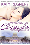 Campaigning for Christopher: The Winslow Brothers #4 (The Blueberry Lane Series -The Winslow Brothers)