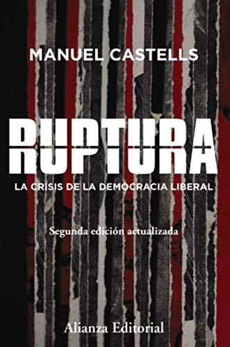 Ruptura [2.ª edición] (Alianza Ensayo) por Manuel Castells