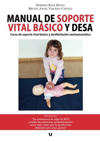 Manual de soporte vital básico y DESA por Roberto Raña Rocha