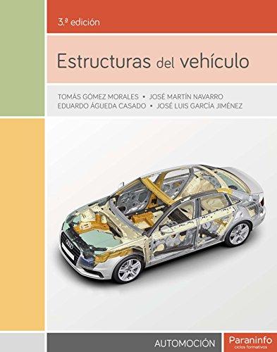 Estructuras del vehículo 3.ª edición por EDUARDO ÁGUEDA CASADO