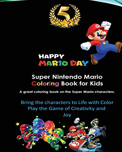 Super Nintendo Mario Coloring Book for Kids: Mario, Luigi, Princess Peach, Toad, Yoshi, Baby Luma, Birdo, Diddy Kong and others por Zack Scott Games
