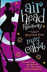 Runaway (Airhead Trilogy Book 3)