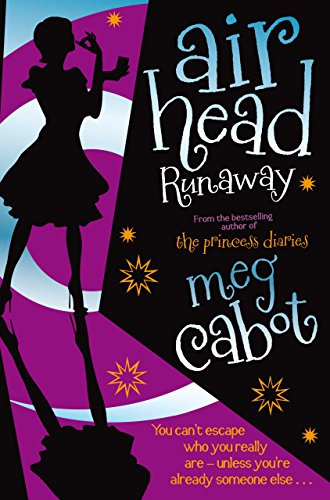 Meg Cabot - Runaway (Airhead Trilogy Book 3)