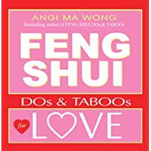 Feng Shui Do's and Taboos for Love (Feng Shui DOs & TABOOs) by Angi Ma Wong (2002-09-01)