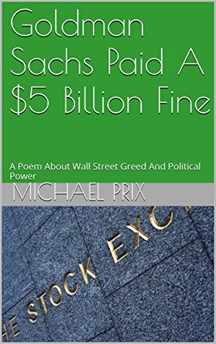 goldman-sachs-paid-a-5-billion-fine-a-poem-about-wall-street-greed-and-political-power-english-editi