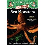 Sea Monsters: A Nonfiction Companion to Magic Tree House #39: Dark Day in the Deep Sea (Magic Tree House (R) Fact Tracker, Band 17)