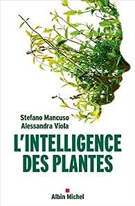 L'intelligence des plantes par Stefano Mancuso