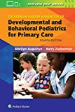 Zuckerman Parker Handbook of Developmental and Behavioral Pediatrics for Primary Care - Marilyn, MD Augustyn, Barry Zuckerman