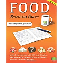 Food Symptom Diary: Logbook for symptoms in IBS, food allergies, food intolerances, indigestion, Crohn's disease, ulcerative colitis and leaky gut (large edition)