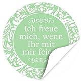 48 Design Etiketten, rund / Ich freue mich, wenn Ihr mit mir feiert / grün / Hochzeit / Taufe / Geburtstag / Konfirmation / Aufkleber / Sticker / Einladung