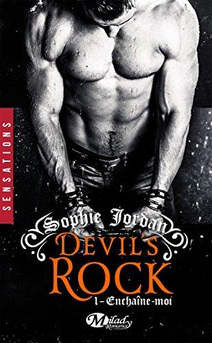 Enchaîne-moi: Devil's Rock, T1 par [Jordan, Sophie]