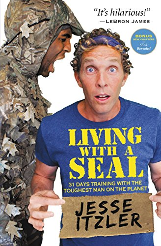living-with-a-seal-31-days-training-with-the-toughest-man-on-the-planet