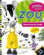 Zou - Découverte du monde Petite section de Caroline Marcel