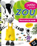 Zou - Découverte du monde Petite section