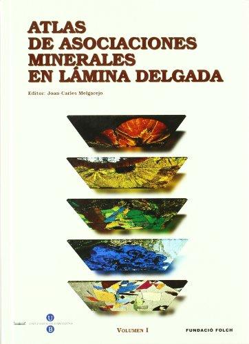 Atlas de asociaciones minerales en lámina delgada (en 2 Volúmenes)