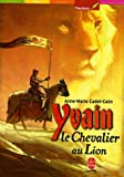 Yvain, le chevalier au lion - Livre de Poche Jeunesse - 04/01/2006