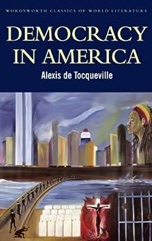 Democracy in America (Classics of World Literature) by [de Tocqueville, Alexis]