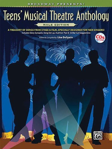 Broadway Presents! Teens' Musical Theatre Anthology -- Male Edition: A Treasury of Songs from Stage & Film, Specially Designed for Teen Singers! (Book & CD) by Alfred Publishing Staff (7-Jan-2009) Paperback par Alfred Publishing Staff
