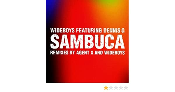 wideboys sambuca remix