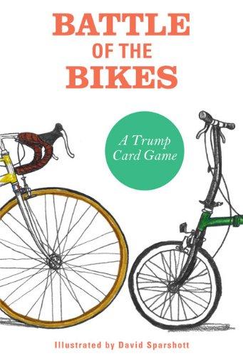 Battle of the Bikes: A Trump Card Game (Card Games) par David Sparshott
