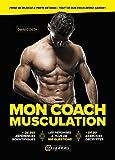 Telecharger Livres Mon Coach Musculation (PDF,EPUB,MOBI) gratuits en Francaise