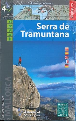Serra de Tramuntana, mapas excursionistas impermeables. 4 mapas. Escala 1:25.000. Español, Català, English, French, Deutsch. Alpina Editorial. (Waterproof Maps) por VV.AA.
