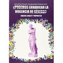 Podemos erradicar la violencia de género? (Obras Generales)