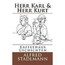 Herr Karl & Herr Kurt: Kaffeehaus Gschichten