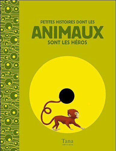 PTES HIST DONT ANIMAUX HEROS