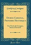 Telecharger Livres DuBois Cardinal Proverbe Historique Une Tuerie de Cosaques SCenes D Invasion Classic Reprint (PDF,EPUB,MOBI) gratuits en Francaise