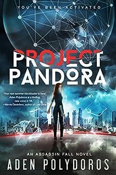 Project Pandora (Assassin Fall Book 1) by [Polydoros, Aden]