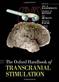 The Oxford Handbook of Transcranial Stimulation (Oxford Handbooks)