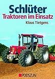 Schlüter: Traktoren im Einsatz - Klaus Tietgens