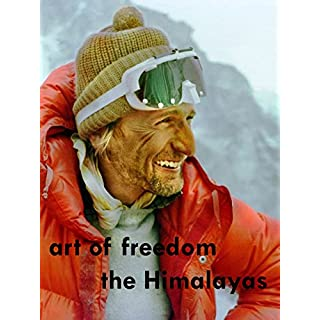 Art of freedom - The Himalayas [OV]