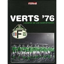 Verts '76 : L'épopée de l'AS Saint-Etienne