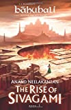 #6: The Rise of Sivagami: Book 1 of Baahubali - Before the Beginning