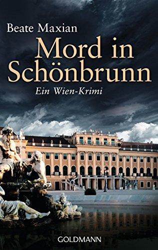 Mord in Schönbrunn: Ein Wien-Krimi - Die Sarah-Pauli-Reihe 6