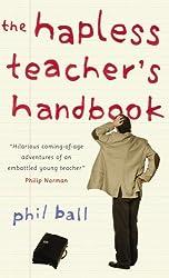 The Hapless Teacher's Handbook