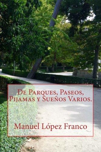 De Parques, Paseos, Pijamas y Sueños Varios.