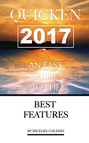 quicken-2017-any-easy-guide-to-the-best-features-english-edition
