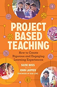 Descargar gratis Project Based Teaching: How to Create Rigorous and Engaging Learning Experiences Epub