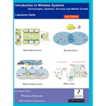 Introduction to Wireless Systems: Technologies, Systems, Services and Market Growth