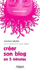Créer son blog : En 5 minutes