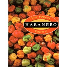 The Pepper Pantry: Habanero: Habaneros