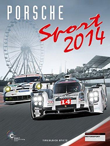 Porsche Motorsport: Porsche Sport 2014