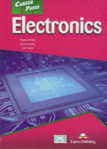 Career Paths - Electronics: Student's Book (INTERNATIONAL) por Virginia Evans