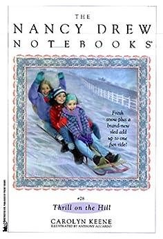 Thrill on the Hill (Nancy Drew Notebooks) by [Keene, Carolyn]