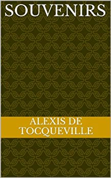 Souvenirs par [DE TOCQUEVILLE, ALEXIS]